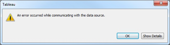 tableau an error occurred while communicating with the data 2